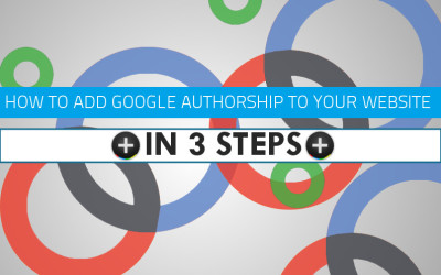 How To Add Google+ Authorship To Your Site In 3 Steps