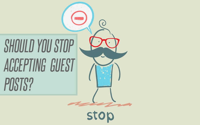 should you stop accepting guest posts