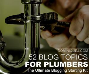 Blog topics for plumbers