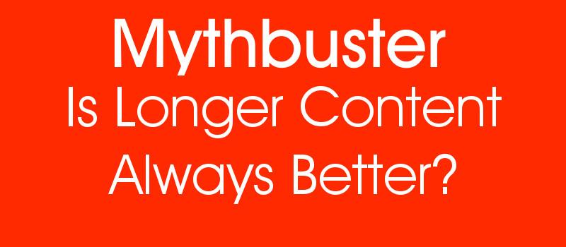 is longer content better