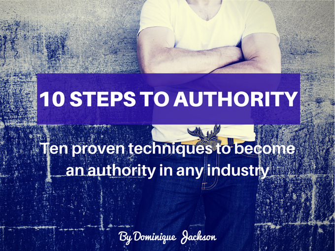 10 Steps To Authority