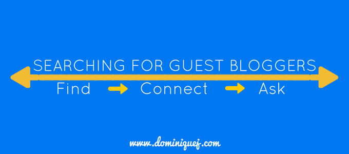 How To Find Guest Bloggers - Dominique Jackson