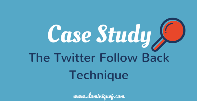 Twitter Follow Back Case Study