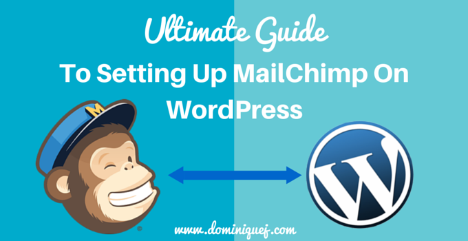 how to setup mailchimp on wordpress