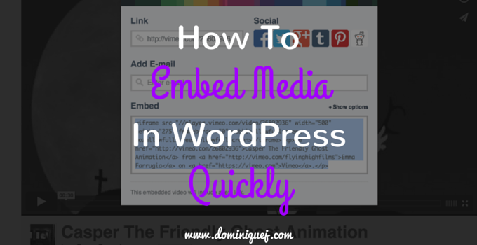 how to embed media in wordpress quickly