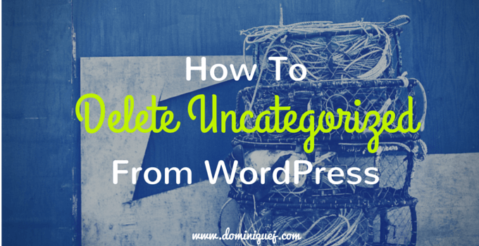 remove uncategorized wordpress
