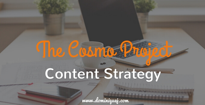 Cosmo Project Content Strategy