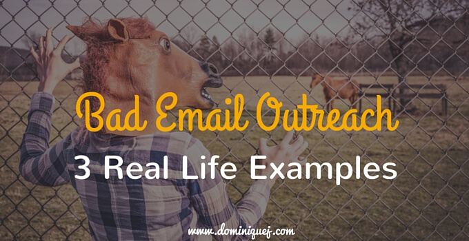 Bad Email Outreach Examples